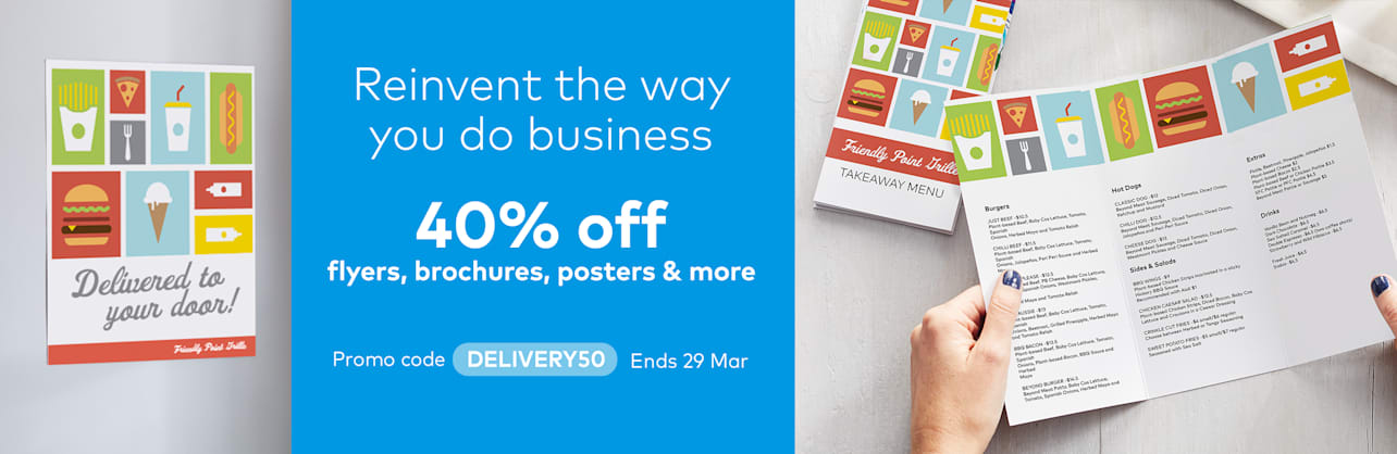Reinvent the way you do business. 40% off flyers, brochures posters and more.