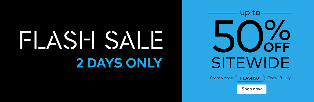 Flash Sale: up to 50% off sitewide. Promo code FLASH50.