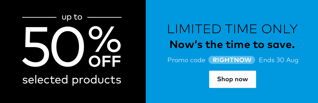 Up to 50% off selected products. Promo code RIGHTNOW.