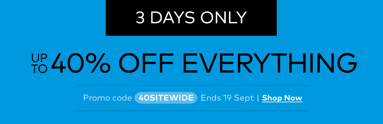 up to 40% off sitewide. 3 days only. Promo code 40SITEWIDE