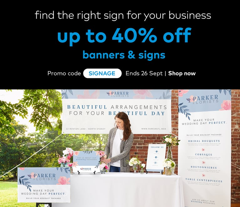 up to 40% off signage. Promo code SIGNAGE.
