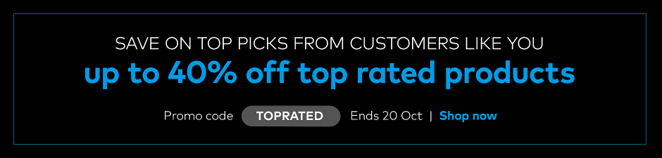 up to 40% off top rated products. Promo code TOPRATED.