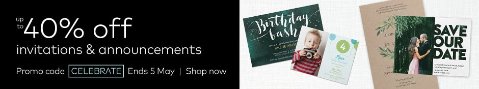 up to 40% off invitations. Ends 5 May.